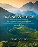img - for Business Ethics: Best Practices for Designing and Managing Ethical Organizations book / textbook / text book