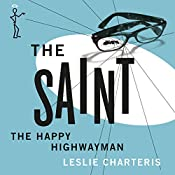 The Happy Highwayman: The Saint, Book 21 | Leslie Charteris