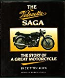 The Velocette Saga: The Story of a Great Motorcycle