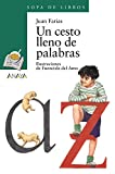 img - for Un cesto lleno de palabras / A Basket full of Words (Cuentos, Mitos Y Libros-Regalo) (Spanish Edition) book / textbook / text book