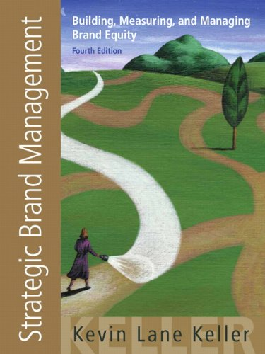 Strategic Brand Management Building Measuring and Managing Brand Equity 4th Edition