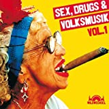 Sex,Drugs & Volksmusik