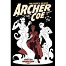 Archer Coe Vol. 2: And the Way to Dusty Death