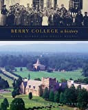 Front cover for the book Berry College: A History by Ouida Dickey