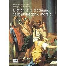 Dictionnaire d'éthique et de philosophie morale [2 volumes]