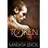 The Token (#7): Thorn: Alpha Billionaire Dark Romance Novel