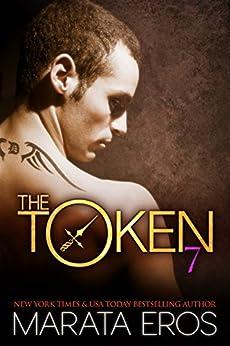 The Token (#7): Thorn: Alpha Billionaire Dark Romance Novel by [Eros, Marata]