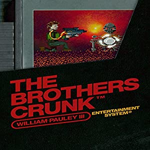 The Brothers Crunk Audiobook