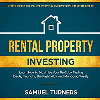Amazon com: Rental Property Investing: Create Wealth and