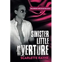 Sinister Little Overture: Book I of the Symphony Noir Collection