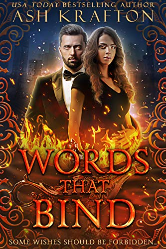 Never fall in love with a client…especially when he is an immortal genie…Words That Bind by Ash Krafton