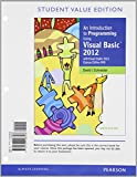 An Introduction to Programming Using Visual Basic 2012, Student Value Edition, Schneider, David I., 0133428699