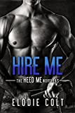 She's his wet dream. Too bad he's going to marry another…I'm Samantha Kent. I own a house and share it with four roomies. Luck hasn't been on my side lately with a ruined car, a novel that isn't selling, and no money in my pockets. And if thi...