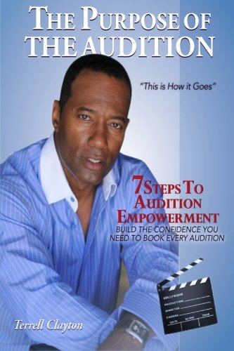 Read Online The Purpose Of The Audition: This Is How It Goes ebook
