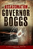 img - for The Assassination of Governor Boggs book / textbook / text book
