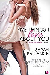 Five Things I Love About You (Chase Brothers)