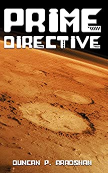 Prime Directive by [Bradshaw, Duncan P.]
