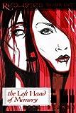 The Left Hand of Memory, Sara Beaman, 1492945145