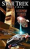 Star Trek: The Fall: A Ceremony of Losses (Star Trek: The Next Generation)