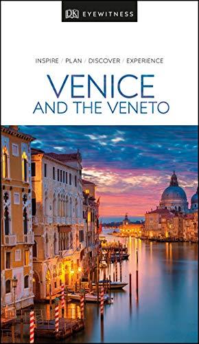 DK Eyewitness Venice & the Veneto: 2020 (Travel Guide)
