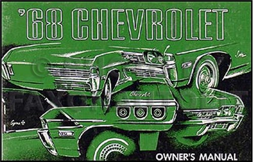 (1968 Chevy Owner's Manual Reprint Impala Caprice Bel Air, SS Biscayne)