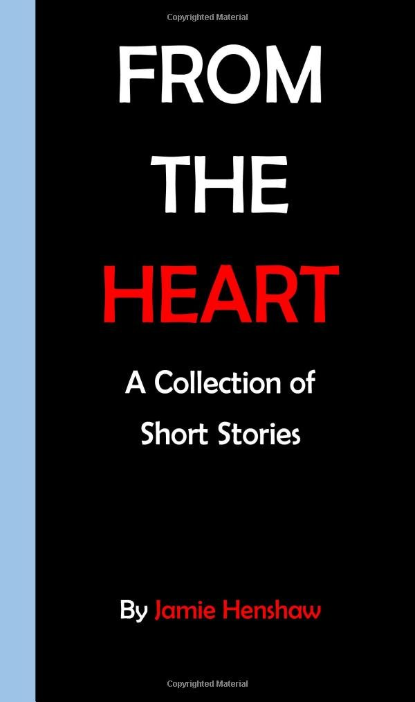 Read e-book Tales From the Heart: A collection of Short Stories