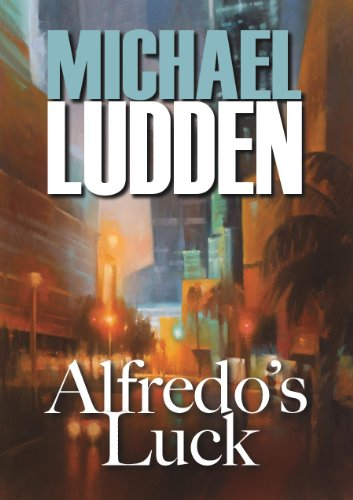 Alfredo's Luck (Tate Drawdy Book 1)