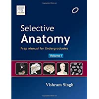 Selective Anatomy: Prep Manual for Undergraduates(Volume-1)