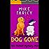 Dog Gone (Dev Haskell - Private Investigator Book 12)
