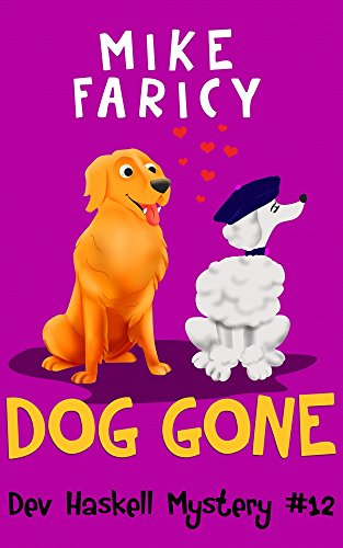 Dog Gone (PI Dev Haskell: The Second Series Book 5)
