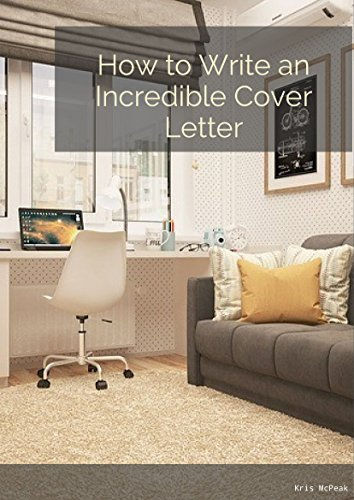 How To Write An Incredible Cover Letter Blog Series