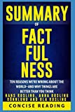 img - for Summary of Factfulness By Hans Rosling, Anna Rosling R nnlund and Ola Rosling: Ten Reasons We're Wrong About the World--and Why Things Are Better Than You Think book / textbook / text book