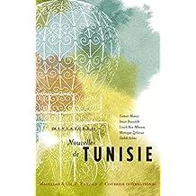 Nouvelles de Tunisie: Récits de voyage (Miniatures t. 9) (French Edition)