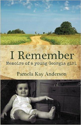 I Remember: Memoirs of Young Georgia Girl