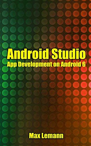 Android Studio: App Development on Android 6