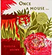 Once a Mouse, A Fable Cut in Wood. By Marcia Brown