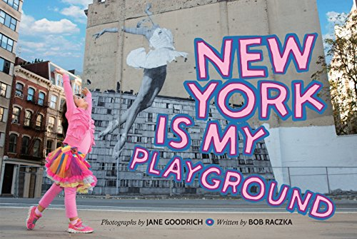 (New York Is My Playground)
