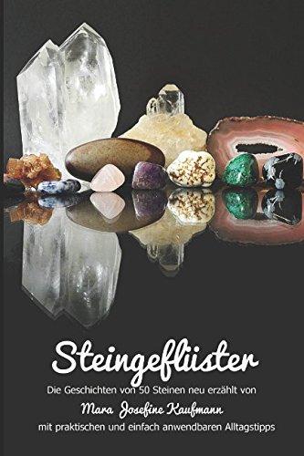 Steingeflüster: Die Geschichte von 50 Steinen neu erzählt