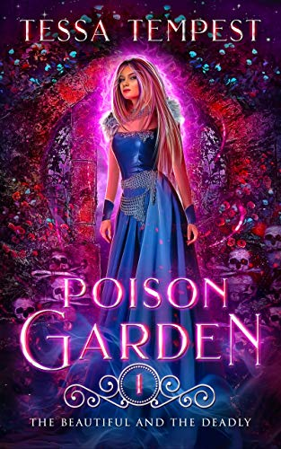 (Poison Garden: A Fantasy Viking Norse Myth Reverse Harem Romance (The Beautiful and the Deadly Book 1))