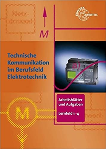 Arbeitsblätter und Aufgaben Elektrotechnik LF 1-4. Technische ...