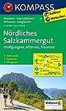 Nördliches Salzkammergut, Wolfgangsee, Attersee, Traunsee: Wanderkarte mit Aktiv Guide, Radrouten, Skitouren, Loipen und Panorama. GPS-genau. 1:50000 (KOMPASS-Wanderkarten, Band 18)