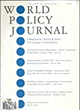 img - for Wold Policy Journal : Blobalization, Torture & Terror; a New Peril - Currency Wars; Spain Revisits Its Civil War; Inside Jaffia's Intricate History; Dissecting the Foever War on Terror (Vol. XXIV, No. 4 Winter 2007/08) book / textbook / text book