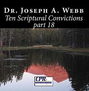 Ten Scriptural Convictions part 18