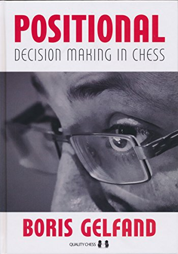 Positional Decision Making in Chess by The House of Staunton