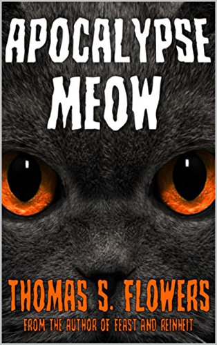 Apocalypse Meow by [Flowers, Thomas S.]
