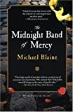 The Midnight Band of Mercy, Michael Blaine, 1569474028