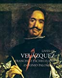 Lives of Velazquez (Lives of the Artists)