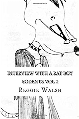 Download online Interview with a rat boy (Rodentz) (Volume 2) PDF, azw (Kindle), ePub