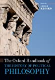 The Oxford Handbook of the History of Political Philosophy (Oxford Handbooks), , 0199679533