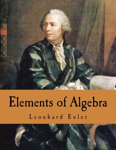 Elements of Algebra -  Leonhard Euler, Paperback